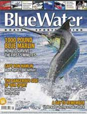 BlueWater Boats and Sportsfishing Magazine