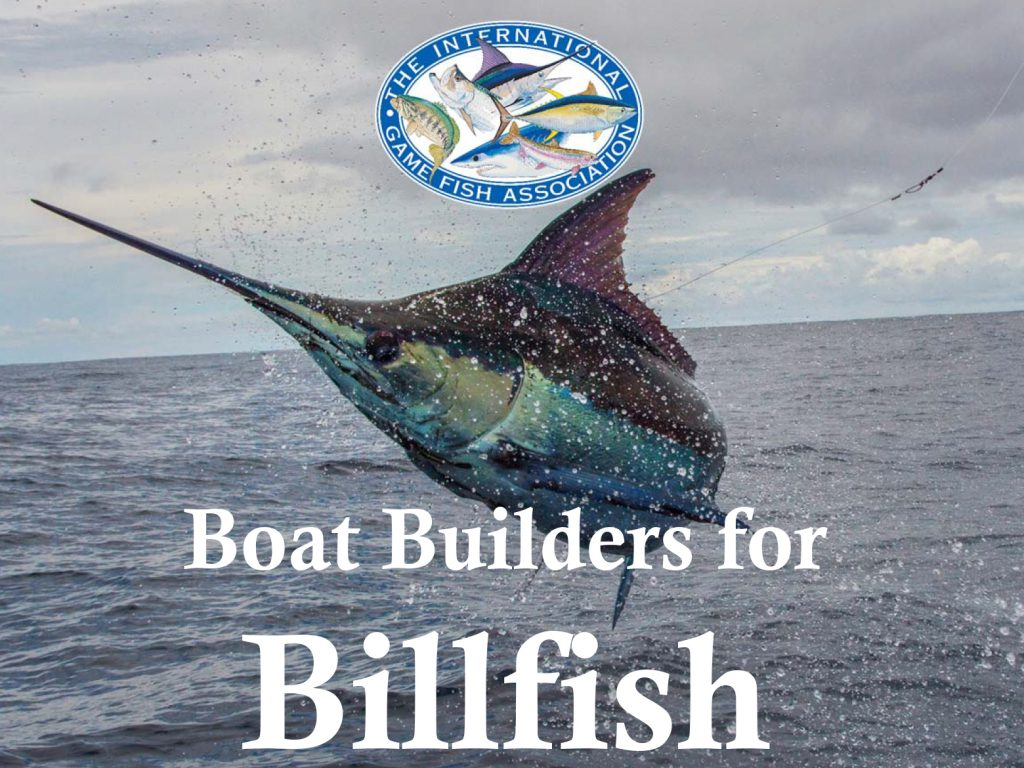 Boat Builders for Billfish Coalition